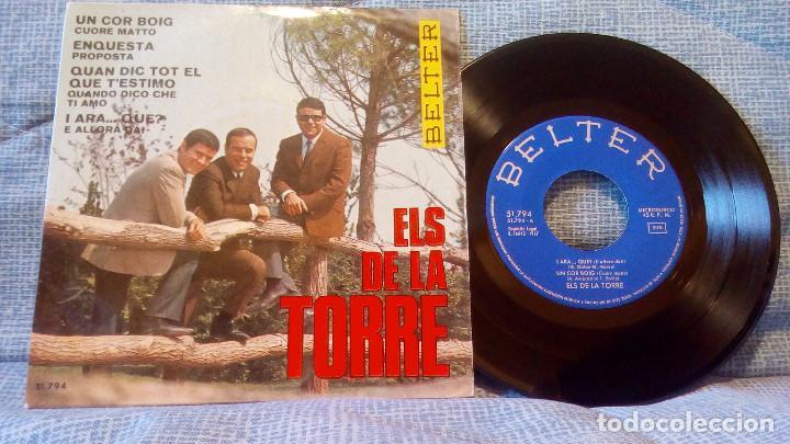 ELS DE LA TORRE - UN COR BOIG /ENQUESTA / QUAN DIC TOT EL QUE T'ESTIMO / I ARA QUE? (Música - Discos de Vinilo - EPs - Grupos Españoles 50 y 60)