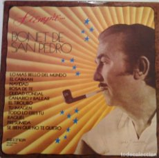 Discos de vinilo: BONET DE SAN PEDRO - SIEMPRE - 1975 BELTER 23.031. Lote 110240659