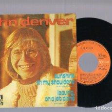Dischi in vinile: JOHN DENVER - SUNSHINE ON MY SHOULDERS + LEAVING, ON A JET PLANE (SINGLE 7'' 1973). Lote 101566475