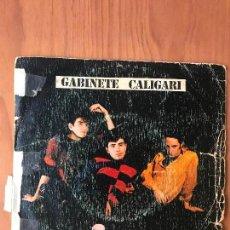Discos de vinilo: GABINETE CALIGARI - OLOR A CARNE QUEMADA / COMO PERDIMOS BERLIN 3 CIPRECES 1982 . Lote 101573075