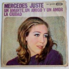 Discos de vinilo: MERCEDES JUSTE 1968 UN AMIGO Y UN AMOR. LA CIUDAD. SINGLE. SPAIN. Lote 101574402