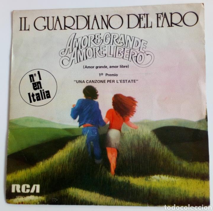 IL GUARDIANO DEL FARO 1975 AMORE GRANDE, AMORE LIBERO. ITALIA. 1ER. PREMIO. UNA CANZONE PER . (Música - Discos - Singles Vinilo - Canción Francesa e Italiana)