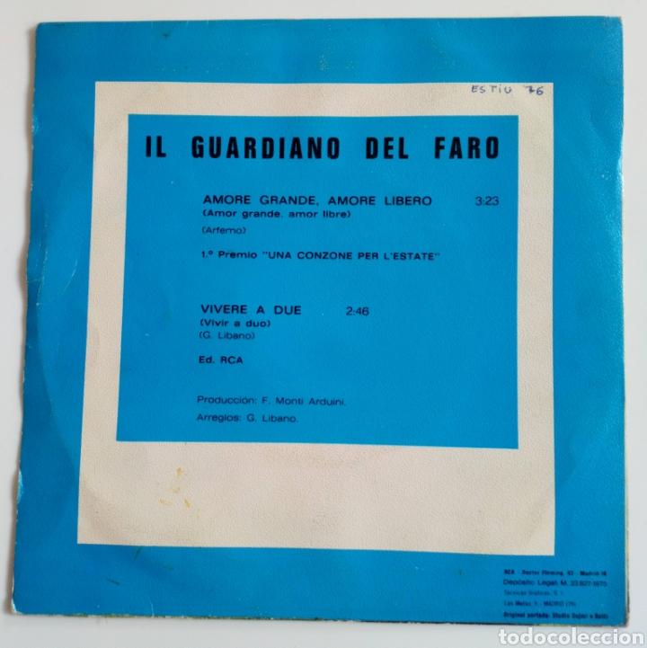 Discos de vinilo: IL GUARDIANO DEL FARO 1975 AMORE GRANDE, AMORE LIBERO. ITALIA. 1er. PREMIO. UNA CANZONE PER . - Foto 2 - 101574699