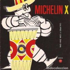 Discos de vinilo: SINGLE- FLEXIDISCO MICHELIN X GASOLINA CHA CHA CHA CALYPSO DE ANTONIO. Lote 101607063