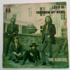 Discos de vinilo: THE BEATLES. LET IT BE. YOU KNOW MY NAME. 45 R EMI ODEÓN. SPAIN. Lote 101611332