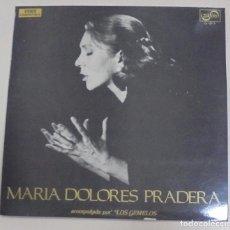 Discos de vinilo: LP. MARIA DOLORES PRADERA ACOMPAÑADA POR LOS GEMELOS. EDITA ZAFIRO. 1972. Lote 101614959