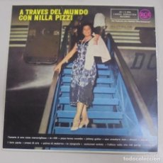 Discos de vinilo: LP. A TRAVES DEL MUNDO CON NILLA PIZZI. 1959. RCA ESPAÑOLA. Lote 101616683