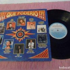Discos de vinilo: RECOPILATORIO ¡¡¡QUE PODERIO!!! LP 1989. Lote 101637859
