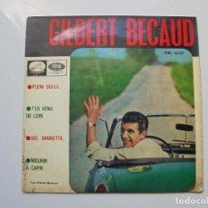 Discos de vinilo: GILBERT BECAUD ''PLEIN SOLEIL'' AÑO2 1964 VINILO DE 7'' ES UN EPS 4 CANCIONES. Lote 101642615