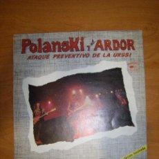 Discos de vinilo: POLANSKI Y EL ARDOR. ATAQUE PREVENTIVO DE LA URSS. 1982.EDICION LIMITADA.45 RPM.SUPER SINGLE. Lote 101657935