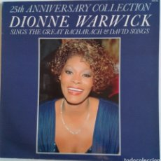 Discos de vinilo: DIONNE WARWICK 25 TH ANNIVERSARY COLLECTION: SINGS THE GREAT BACHARACH & DAVID SON 1985. Lote 101695974