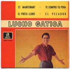 Discos de vinilo: DISCO EP 45 RPM - LUCHO GATICA (DSOE 16495). Lote 101706783