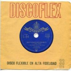 Discos de vinilo: DISCO EP 45 RPM - MAS TANGOS INOLVIDABLES DE LUIS MACHACO (DISCO FLEXIBLE). Lote 101710063