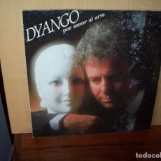 Discos de vinilo: DYANGO - POR AMOR AL ARTE - LP 1985. Lote 101742771
