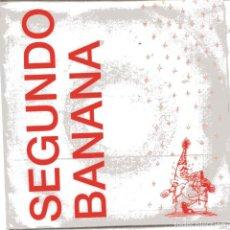 Disques de vinyle: SEGUNDO BANANA / VILLANCICO / SALA X (SINGLE 1989). Lote 101765331