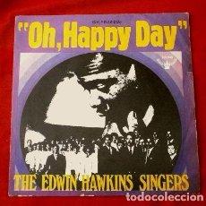Discos de vinilo: THE EDWIN HAWKINS SINGERS (SINGLE 1969) OH, HAPPY DAY - JESUS LOVER OF MY SOUL. Lote 101775011