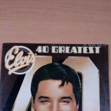 Discos de vinilo: ELVIS PRESLEY - 40 GREATEST HITS - 2 LPS - BUEN ESTADO - VER FOTOS. Lote 101791991