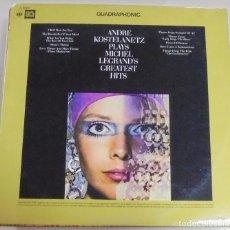 Discos de vinilo: LP. ANDRE KOSTELANETZ. PLAYS MICHEL LEGRAND'S GREATEST HITS. 1974. CBS. Lote 101828723