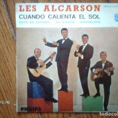 Discos de vinilo: LES ALCARSON - CUANDO CALIENTA EL SOL + ES ILUSIÓN + ESTO ES ESPAÑOL + HOROSCOPO. Lote 101836423