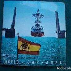 Discos de vinilo: HISTORIA DEL TROFEO CARRANZA CON DISCO. Lote 101869003
