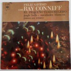 Discos de vinilo: RAY CONNIFF Y SU ORQUESTA 1966 FELÍZ NAVIDAD, PASEO EN TRINEO, JINGLE BELLS, NAVIDADES BLANCAS, E. Lote 101909279