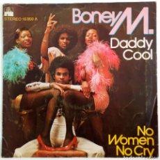 Discos de vinilo: BONEY M. DADDY COOL. NO WOMEN CRY 1976. ESPAÑA. ARIOLA. Lote 101921531