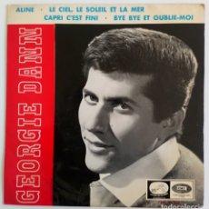 Discos de vinilo: GEORGE DANNY 1965 ALINE, CAPRI, C' EST FINI, LE CIEL. LA VOZ DE SU AMO. EDICIÓN ESPAÑOLA. Lote 101932940