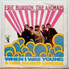 Discos de vinilo: ERIC BURDON & THE ANIMALS / WHEN I WAS YOUNG / A GIRL NAMED SANDOZ. Lote 101938779