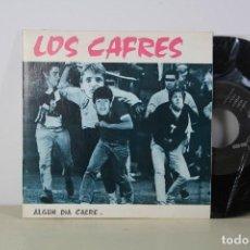 Discos de vinilo: SINGLE - LOS CAFRES - 'ALGUN DIA CAERE'. Lote 101940331
