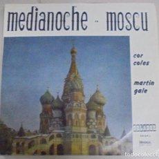 Discos de vinilo: MAXI SINGLE. MEDIANOCHE EN MOSCU. COR COLES / MARTIN GALE. 1967. CIRCULO DE LECTORES. Lote 101960175