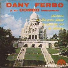 Discos de vinilo: EP- DANY FERBO Y SU COMBO PITONISA BERTA 177 SPAIN 1970 PROMO. Lote 101967959