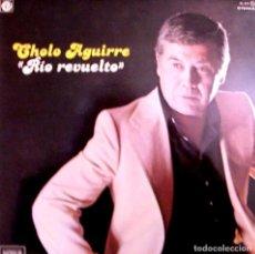 Discos de vinilo: LP CHOLO AGUIRRE RIO REVUELTO. Lote 101998551