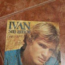 Discos de vinilo: DISCO VINILO AUTOGRAFIADO DE IVAN -SIN AMOR.. Lote 102016643