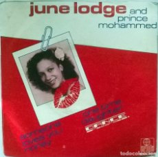 Discos de vinilo: JUNE LODGE & PRINCE MOHAMMED. SOMEONE LOVES YOU HONEY/ ONE TIME DAUGHTER. ARIOLA HOLLAND 1982 SINGLE. Lote 102021419
