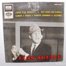 Discos de vinilo: LUIS AGUILE ''QUE TAL DOLLY'' AÑO 1964 VINILO DE 7'' ES UN EP. Lote 102021803