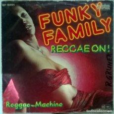 Discos de vinilo: FUNKY FAMILY. REGGAE ON!/ REGGAE-MACHINE. BELLAPHON, GERMANY 1976 SINGLE. Lote 102021983