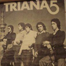 Discos de vinilo: CARTEL DEL GRUPO TRIANA 5 DEL AÑO 1977, TAMAÑO 100CM X 67CM. Lote 102025799