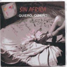 Discos de vinilo: SIN AFRICA / QUIERO, QUIERO / FIESTA BACTERIOLOGICA (SINGLE 1988) FIRMADO. Lote 102055991