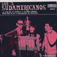 Discos de vinilo: LOS TRES SUDAMERICANOS / PAJARO CHOGUI + 3 (EP ORLADOR 1967). Lote 102079023