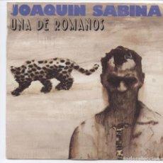 Discos de vinilo: JOAQUIN SABINA_UNA DE ROMANOS/CUANDO APRIETA EL FRIO_SPAIN 7'' 1988. Lote 102103963