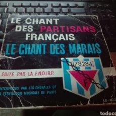 Discos de vinilo: LE CHANT DES PARTISANS FRANCAIS SINGLE. Lote 102103992