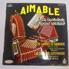 Discos de vinilo: SINGLE. AIMABLE. SU ACORDEON Y ORGANO ELECTRICO. 1961. HISPAVOX. Lote 102122375