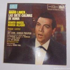 Discos de vinilo: SINGLE. MARIO LANZA. LAS SIETE COLINAS DE ROMA. 1958. RCA. Lote 102122399