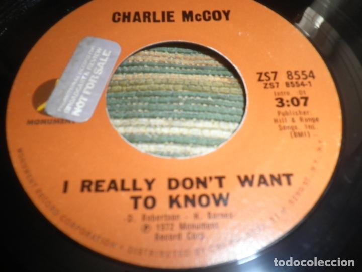 Discos de vinilo: CHARLIE McCOY - I REALLY DON´T WANT TO KNOW SINGLE PROMO - ORIGINAL USA - MONUMENT 1972 - - Foto 4 - 102168015