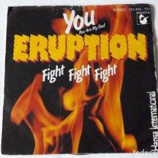 Discos de vinilo: ERUPTION - YOU (YOU ARE MY SOUL) - 1981 - SINGLE. Lote 102212783