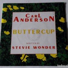 Discos de vinilo: CARL ANDERSON - BUTTERCUP - 1985 - SINGLE. Lote 102213479