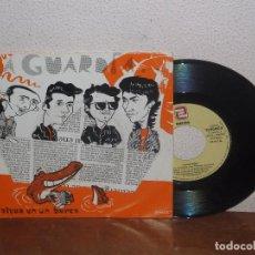 Discos de vinilo: LA GUARDIA 7´´ MEGA RARE PROMO VINTAGE SPAIN 1992. Lote 102244363