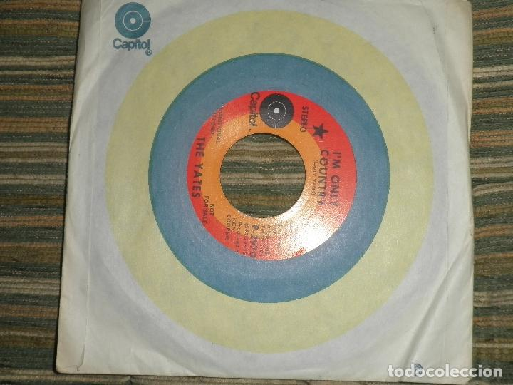 THE YATES - I´M ONLY COUNTRY - SINGLE PROMOCIONAL - ORIGINAL U.S.A. CAPITOL RECORDS 1970 - STEREO - (Música - Discos - Singles Vinilo - Country y Folk)