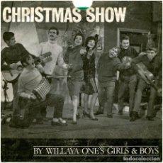 Discos de vinilo: WILLAYA ONE'S GIRLS & BOYS ?– CHRISTMAS SHOW - FLEXI SPAIN 1964 - J.A.P.. Lote 102282803