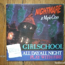 Discos de vinilo: GIRLSCHOOL - ALL DAY ALL NIGHT + PLAY WITH FIRE . Lote 102323843